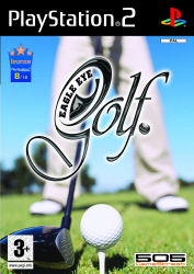 Eagle Eye Golf for PS2 by 505 Gamestreet. Out Now Priced at &pound;29.99